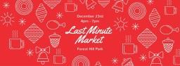 Last Minute Holiday Market