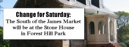 Temporary Move: SOJ Market at Stone House this Saturday